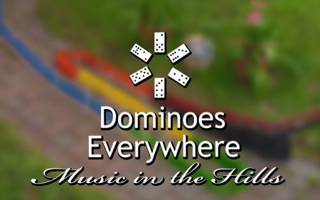 Dominoes Everywhere: Music in the Hills