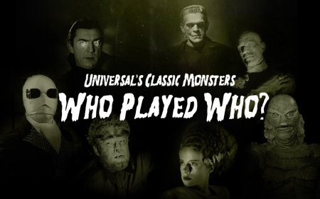 Universal's Classic Monsters: Who Played Who?
